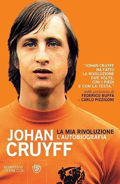 Johan Cruyff La Mia Rivoluzione Italian