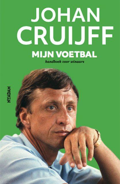 Johan Cruijff: Mijn Voetbal